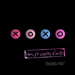 Holly's Creepy Night - excess mix