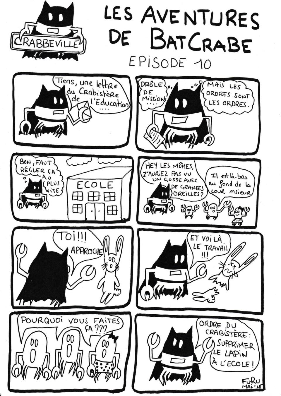 Les nouvelles aventures de BatCrabe!<br />Retrouvez ses anciennes péripéties sur kowok et sur: <br />https://crabefuru.wordpress.com/