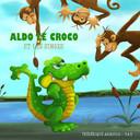 Aldo le Croco, la suite