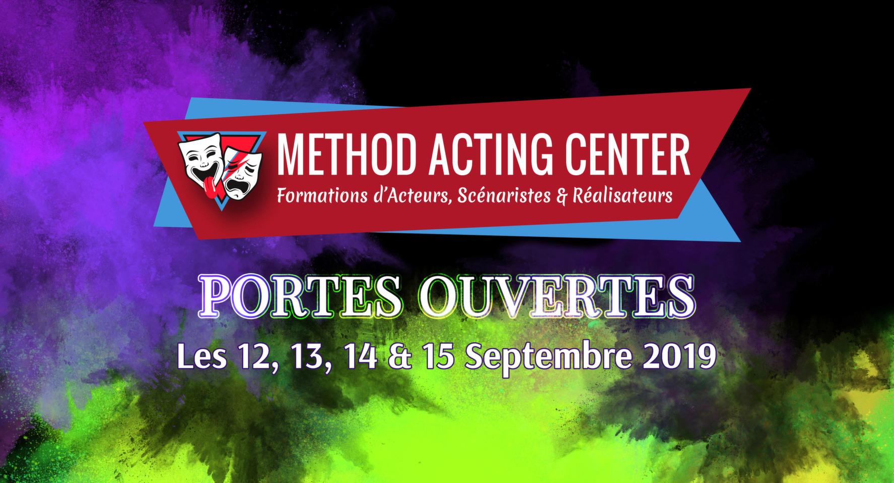 Portes Ouvertes Septembre 2019 - Method Acting Center<br /><br />Method Acting Center, formations d'Acteurs, Scénaristes & Réalisateurs pour le Cinéma & le Théâtre,<br />vous propose de participer à ses Portes Ouvertes, durant lesquelles vous pourrez tester gratuitement l'ensemble de ses ateliers pour l'année 2019/2020 :<br /><br />LES 12, 13, 14 & 15 SEPTEMBRE 2019<br />de 10h30 à 21h30,<br />au 93 avenue d'Italie, Paris 13e<br /><br />FORMATIONS 2019/2020 : <br />ACTORS STUDIO / ACTING in ENGLISH / SCÉNARIO & RÉALISATION /<br />ACTING on CAMERA / IMPROVISATION / YOGA / CHANT / DANSE /<br />COMÉDIE MUSICALE / COURS D'ANGLAIS / ACTING pour ADOS / <br /><br />Début des cours : Lundi 23 Septembre 2019<br />Pour chacune de ces formations, vous aurez la possibilité de tester gratuitement 1 ou plusieurs cours.<br /><br />NOTRE ENGAGEMENT QUALITÉ : <br />- Une approche bienveillante et pragmatique de la méthode<br />- Des cours non surchargés, la possibilité de passer très régulièrement vos scènes<br />- Des coaches en activité dans le milieu du cinéma et du spectacle<br />- Un suivi personnalisé et adapté à chaque profil d'acteur<br />- Une ambiance générale qui favorise l'entraide et non la compétition<br />- Une souplesse quand à vos obligations professionnelles<br />- Une équipe pédagogique à votre écoute pour vos doutes & questions<br />- Des salles adaptées à chaque type d'atelier<br />- La possibilité de répéter gratuitement vos scènes dans nos locaux<br /><br />INFO & RÉSERVATION : <br />- L'accès à tous les cours d'essais est libre et gratuit, seule compte votre motivation !<br />- Pour tous les cours d'essais, merci de penser à réserver en ligne :<br />https://www.methodacting.fr/portes-ouvertes/<br /><br />CONTACT : <br />06 07 41 41 25<br />contact@methodacting.fr<br />www.methodacting.fr