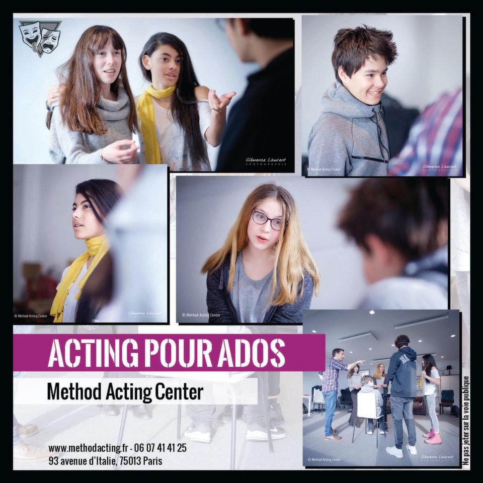 Acting et Chant pour Ados - Cours et Stages<br />Method Acting Center Paris 13e<br /><br />Parce que les acteurs de demain se construisent aujourd'hui, Method Acting Center propose aux adolescents de 12 à 17 ans, un cours spécial ados qui leur permettra d'aborder les bases de l'Acting pour le cinéma et le théâtre.<br /><br />COURS HEBDO de Octobre 2019 à Juin 2020 : <br />Tous les mercredis de 14h à 16h avec Yann Chevalier<br />+ tous les samedis de 13h à 15h avec Ana Sekulic<br />100€ par mois / 1er cours d'essai gratuit<br />https://www.methodacting.fr/acting-pour-ados/<br /><br />À traversune méthode concrètesans jamais oublier d'être ludique, les jeunes acteursaborderontun large panel d'outilsallant dela relaxation à l'improvisation,<br />du développement de son imaginaire à son aisance sur scène, du jeu en groupe au travailde scènes.<br /><br />STAGES en Juillet & Août 2019 : <br />Classes de l'été : Acting pour Ados & Chant pour Ados<br />30€ par module<br />https://www.methodacting.fr/classes-de-lete/<br /><br />VENEZ DÉCOUVRIR CES COURS À NOS PORTES OUVERTES<br />ESSAIS GRATUITS LES 6 & 7 JUILLET<br /><br />Infos, Planning & Réservation :<br />https://www.methodacting.fr/<br />06 07 41 41 25<br />contact@methodacting.fr