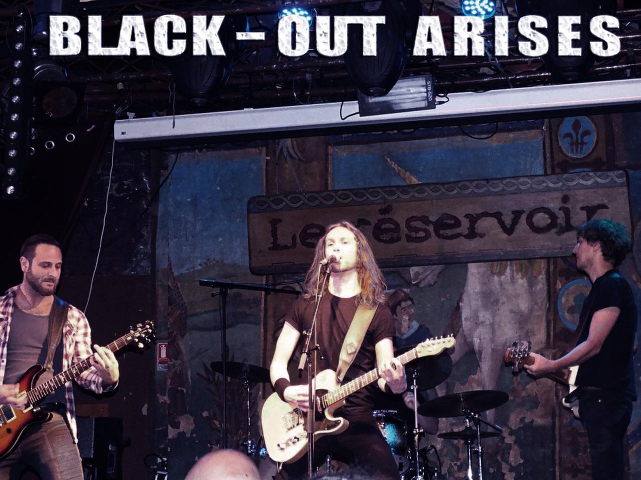 BLACK-OUT ARISES, Le Réservoir 1.2