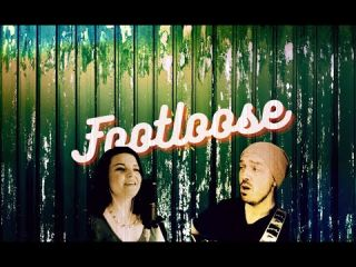Footloose - Acoustic cover