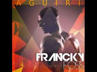FRANCKY FOSS - AGUIRI Music Official