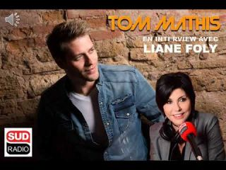 Tom Mathis en interview avec Liane Foly sur Sud Radio
