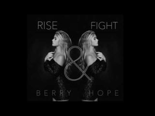 RISE & FIGHT - Berry Hope