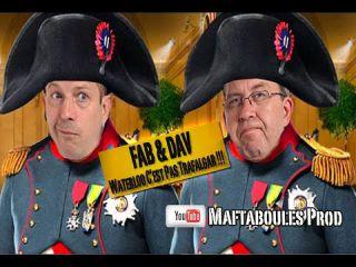 Fab & Dav   Hors Série   Waterloo c'est pas Trafalgar