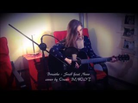 Breathe - Seeb feat Neev cover by Orane BENOIT