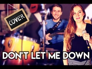 Don't Let Me Down ft. Daya - The Chainsmokers (COVER)