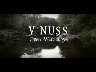 V'NUSS - Open Wide Eyes - CLIP OFFICIEL