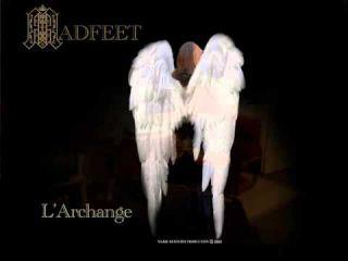 L'Archange de MADFEET