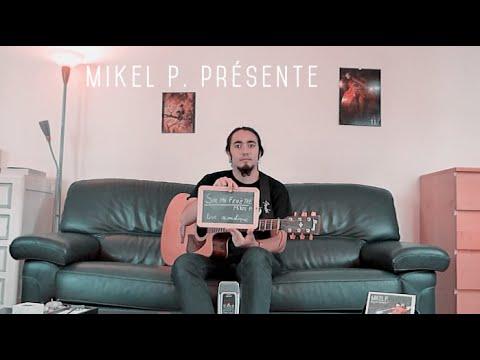Mikel P. - Sur ma fenêtre (acoustique)