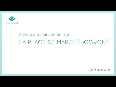Présentation de la place de marché lancée par KOWOK