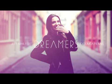 Jeff Mailfert - Dreamers (Doumëa Remix)