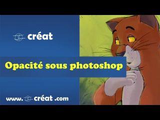 Comment UTILISER l'opacité sous photoshop