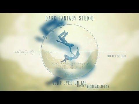 Dark fantasy studio - Your eyes on me (emotional epic music)