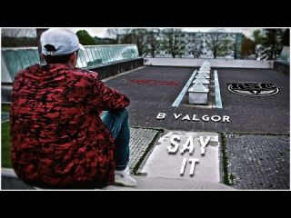 Say It | B'Valgor | HyProduction