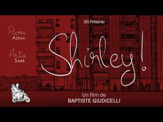 Shirley ! - Bande-annonce