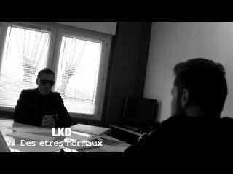 LKD - Des êtres normaux