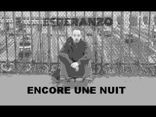 ESPERANZO - Encore une nuit (clip video)