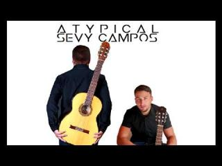 ATYPICAL-SEVY CAMPOS (Official audio) 2017