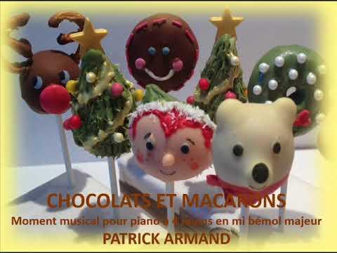 CHOCOLATS ET MACARONS   Moment Musical pour Piano à 4 Mains - Patrick ARMAND