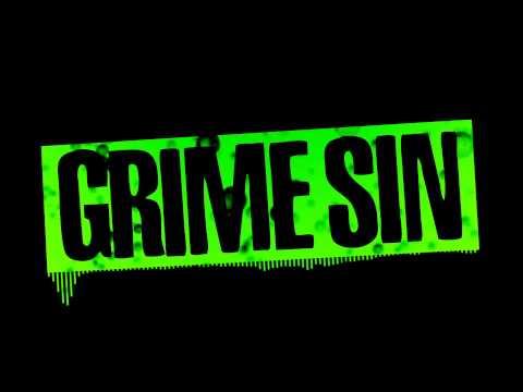 Grime Sin - Ma Bulle
