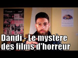 Dandi - le mystère des films d'horreur