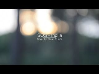 SOS - Indila - Cover by Elisa