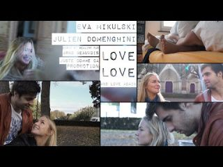 LOVE, LOVE, AND LOVE AGAIN - court-métrage