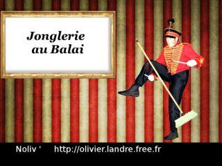 JONGLERIE AU BALAI - Olivier Landre - Noliv'