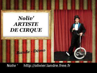 cirque- Olivier Landre- Noliv' : vidéo de présentation