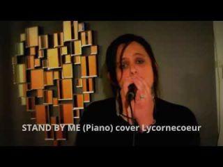 STAND BY ME (PIANO) par Lycornecoeur
