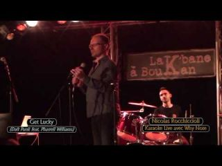 Get lucky - Daft Punk (covered live by Nicolas Rocchiccioli avec le groupe Why Note)